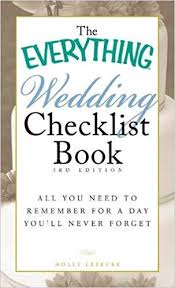 what you need for a wedding checklist the everything wedding checklist book all you need to remember for