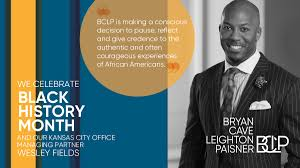 "Bryan Cave Leighton Paisner LLP on Twitter: ""BCLP is celebrating Black  History Month in the US. We asked our Kansas City Office Managing Partner Wesley  Fields to reflect on BCLP's Inclusivity and"