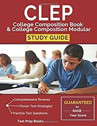 clep freshman college composition rea the best test prep for clep college composition book college composition modular study guide test prep practice questions
