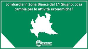 Lombardia in Zona Bianca dal 14 Giugno: cosa cambia per le attività  economiche? » Confesercenti Lombardia