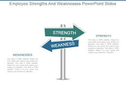 Strengths Weaknesses Employee Strengths And Weaknesses Powerpoint Slides