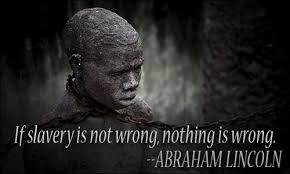 Abraham Lincoln Quotes On Slavery Custom Slavery Quotes II