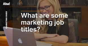 Updated) The 10 most common marketing job titles | Aha!