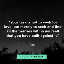 Rumi Love Quotes Best 48 Rumi Quotes About Love Life And Light Everyday Power