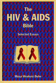 the hiv and aids bible selected essays dube musa wenkosi dube