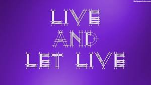 Let Live Quotes Wallpaper 10740 - Baltana