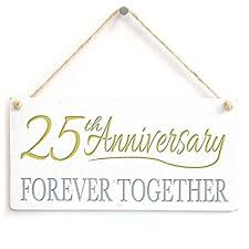 home decor plaque sign 25th anniversary forever together twenty fifth anniversary gift sign wooden sign for