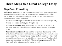 what is the college essay you in words or less the college  three steps to a great college essay step one prewriting brainstorm set a timer