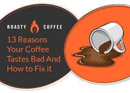 Extraction refers to the process of pulling flavor out of the coffee. 13 Reasons Your Coffee Tastes Bad And How To Fix It