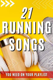 21 best running songs playlist 2020