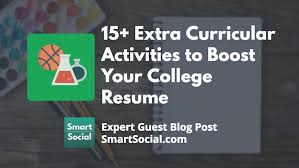 Extra Curricular Activities For Resumes 15 Extra Curricular Activities To Boost Your College Resume