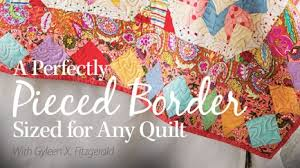 How to Quilt - Video Quilting Classes & A Perfectly Pieced Border Sized for Any Quilt Adamdwight.com