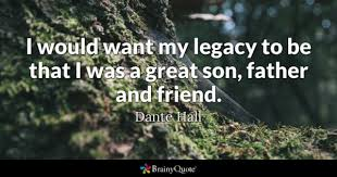 Legacy Quotes Interesting Legacy Quotes BrainyQuote