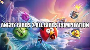 All Birds from Angry Birds 2 Compilation - Gameplay and Abilities - YouTube