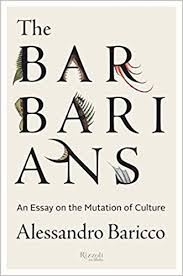 Culture Essay The Barbarians An Essay On The Mutation Of Culture