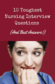 nurses getting ready for a nursing job interview check out check out these tips on how to answer the most common tough questions via nursecribed get your dream job and we will help you travel the