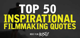 Below is the complete reference to director quotes, sayings, remarks and thoughts by author names, please click to continue your search. Top 50 Filmmaking Quotes To Inspire Indie Film Hustle