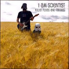 fired up and burned out i am scientist from killer fleas and rarities by i am scientist