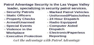 the las vegas security services market is peive and we enjoy being the premier patrol service we are licensed by the nevada private investigators