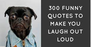 Quotes That Make You Laugh Unique 48 Funny Quotes To Make You Laugh Out Loud