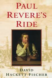 paul revere s ride david hackett fischer  paul revere s ride david hackett fischer 9780195098310 com books
