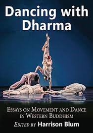 dancing dharma essays on movement and dance in western  the