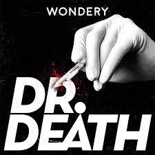 Dr. Death – Podcast – Podtail