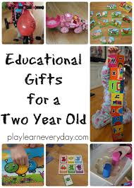 Educational Gifts for a Two Year Old - Play and Learn Every Day
