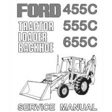 ford tractor for ioffer ford 455c 555c 655c backhoe tractor service manual cd