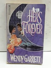 Hers Forever: Garrett, Wendy: 9780821751374: Amazon.com: Books