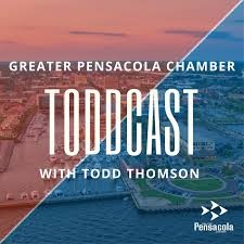 Greater Pensacola Chamber Toddcast