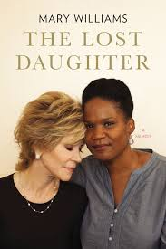 The Lost Daughter: A Memoir: Mary Williams: 9780399160868: Amazon ...
