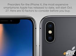 apple iphone 10 images. 10 factors to consider before ordering apple\u0027s iphone x apple iphone images