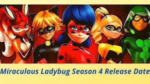 miraculous ladybug season 4 release