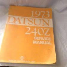 datsun 240z manual 1973 datsun 240z original service shop repair manual wiring diagrams 73 oem