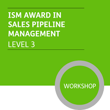 Manage Sales Pipeline Ism Diploma In Sales And Marketing Level 3 Sales Pipeline Management Module Premium Workshops