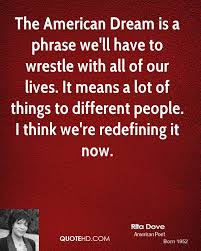 Famous Quotes About American Dream Best of Rita Dove Quotes QuoteHD