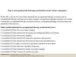 top 5 occupational therapy assistant cover letter samples in this file you can ref cover occupational therapy cover letter