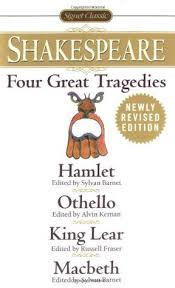 four great tragedies hamlet othello king lear macbeth by  58033