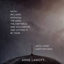 Quote to Help You Keep the Faith - Anne Lamott via Relatably.com