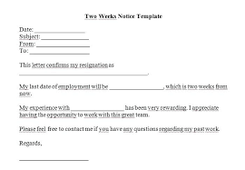 2 Week Notice Letter For Work Two Weeks Notice Letters Resignation Letter Templates 2 Week