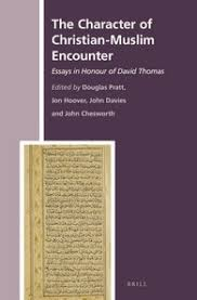 the character of christian muslim encounter brill the character of christian muslim encounter