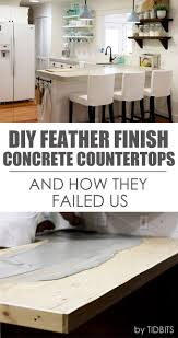 Concrete Overlay Countertops Diy Diy Feather Finish Concrete Countertops And How They Failed Us