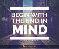 """Mind Quotes Interesting Begin With The End In Mind"""" Stephen R Covey The 48 Habits Of"""