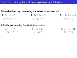 17 objective solve systems of linear equations by substitution