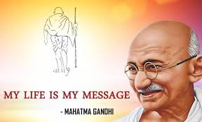 Mahatma Gandhi : My Life is My Message – Press Information Bureau