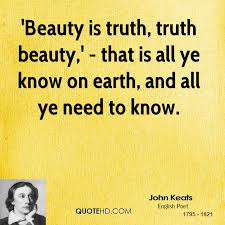 Truth Is Beauty Quote Best of John Keats Beauty Quotes QuoteHD