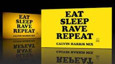 Image result for eat sleep, rave, repeat lyrics
