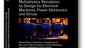 Multiphysics Simulation By Design For Electrical Machines New Textbook From Ieee Press University Of Kentucky