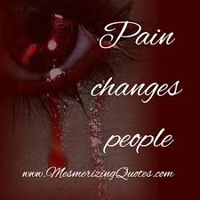 Pain Changes People Mesmerizing Quotes New Emotional Pain Quotes